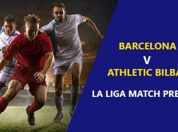 FC Barcelona vs Athletic Bilbao: La Liga Game Preview