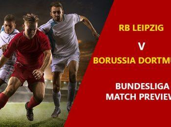 RB Leipzig vs Borussia Dortmund: Bundesliga Game Preview