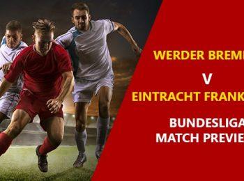 Werder Bremen vs Eintracht Frankfurt: Bundesliga Game Preview