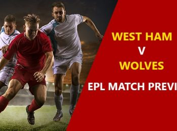 West Ham United vs Wolverhampton: EPL Game Preview